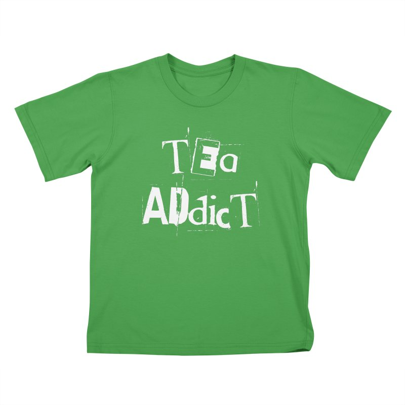 Tea Addict ! Kids T-Shirt by ARTinfusion - Get your's now!