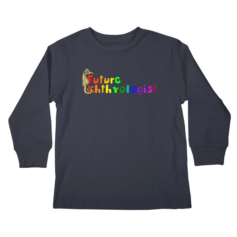 Future Ichthyologist Rainbow Kids and Babies Longsleeve T-Shirt by Amer. Society of Ichthyologists & Herpetologists