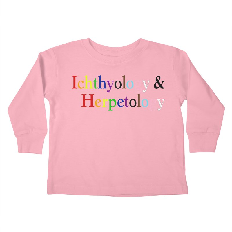 Inclusive Ichthyology & Herpetology Kids and Babies Toddler Longsleeve T-Shirt by Amer. Society of Ichthyologists & Herpetologists