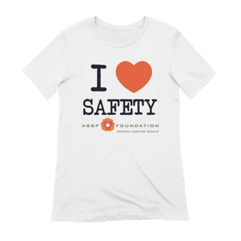 I Heart Safety Products Women's Extra Soft T-Shirt by ASSP Foundation