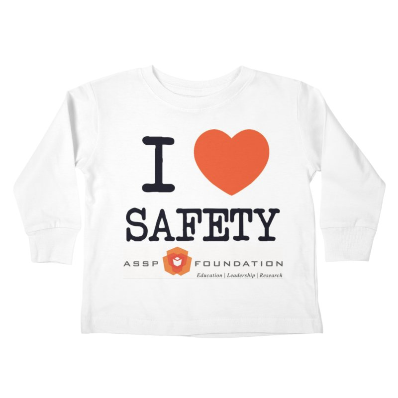 I Heart Safety Products Kids Toddler Longsleeve T-Shirt by ASSP Foundation