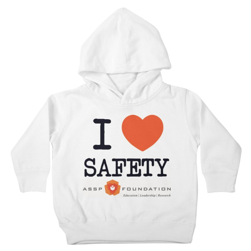 I Heart Safety Products Kids Toddler Pullover Hoody by ASSP Foundation