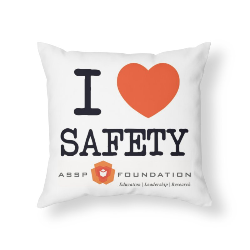 I Heart Safety Products Home Throw Pillow by ASSP Foundation