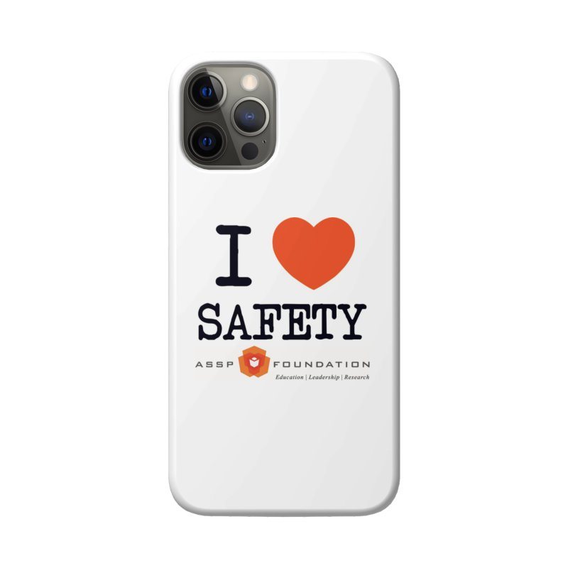 I Heart Safety Products Accessories Phone Case by ASSP Foundation