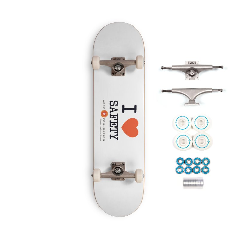 I Heart Safety Products Accessories Skateboard by ASSP Foundation