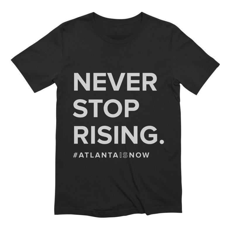 Never Stop Rising. Men's Extra Soft T-Shirt by ATLBrandBox's Artist Shop