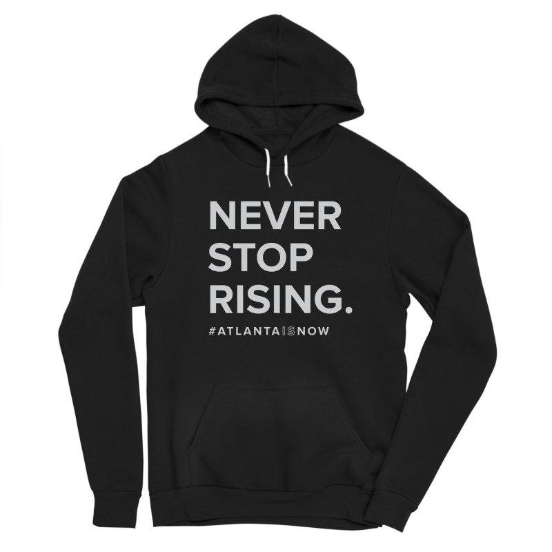 Never Stop Rising. Men's Pullover Hoody by ATLBrandBox's Artist Shop