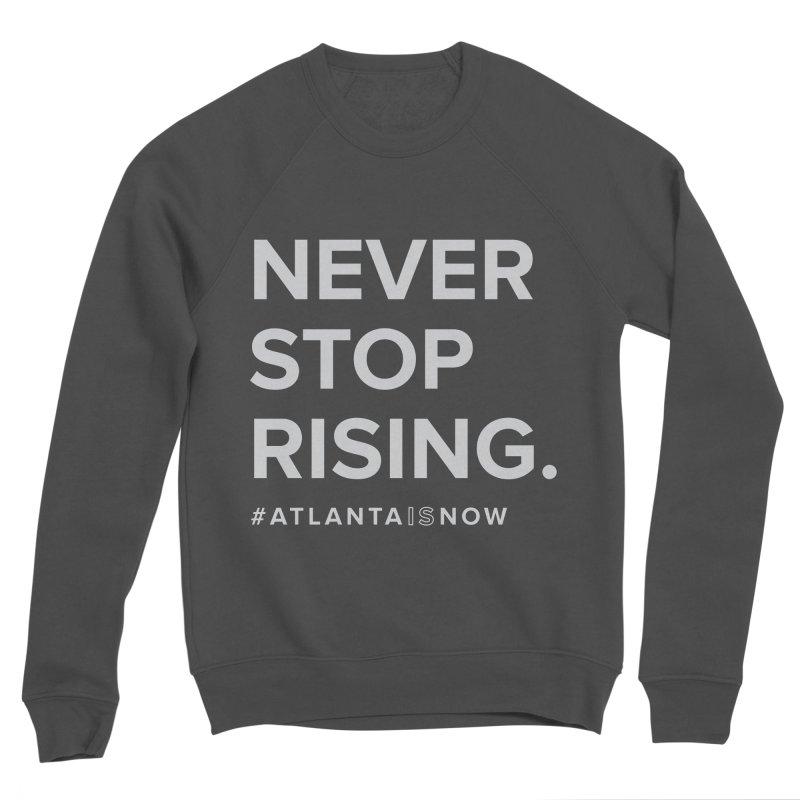 Never Stop Rising. Women's Sponge Fleece Sweatshirt by ATLBrandBox's Artist Shop