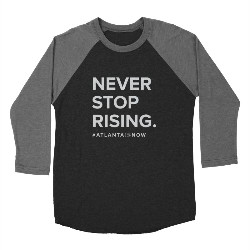 Never Stop Rising. Women's Longsleeve T-Shirt by ATLBrandBox's Artist Shop