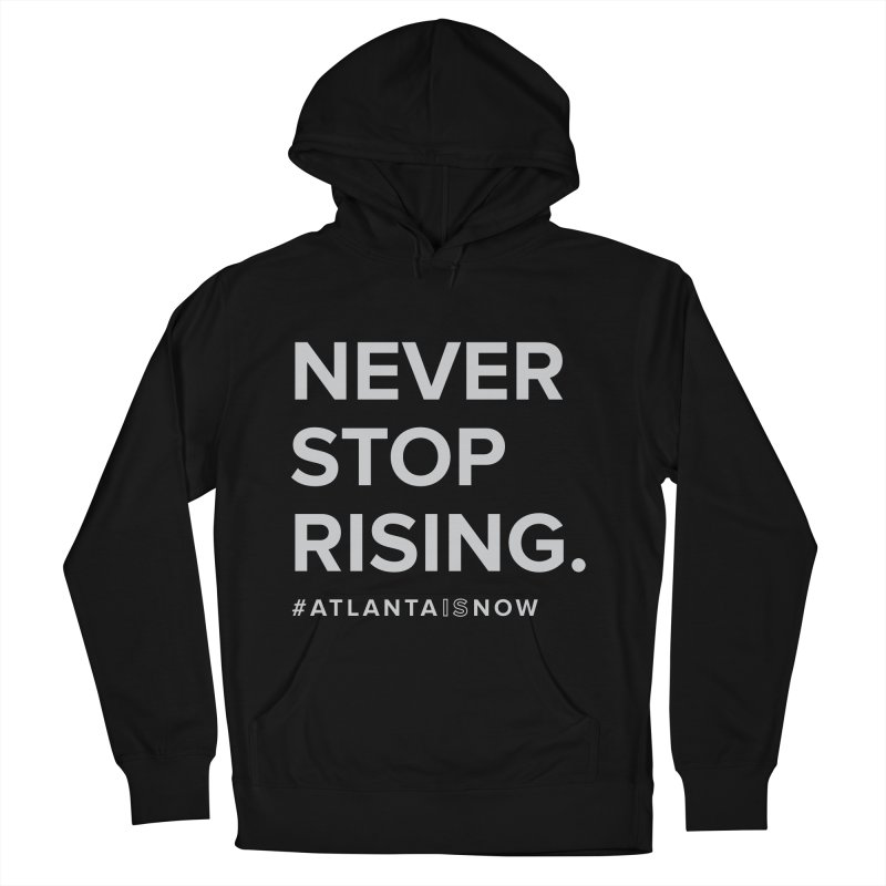 Never Stop Rising. Men's French Terry Pullover Hoody by ATLBrandBox's Artist Shop