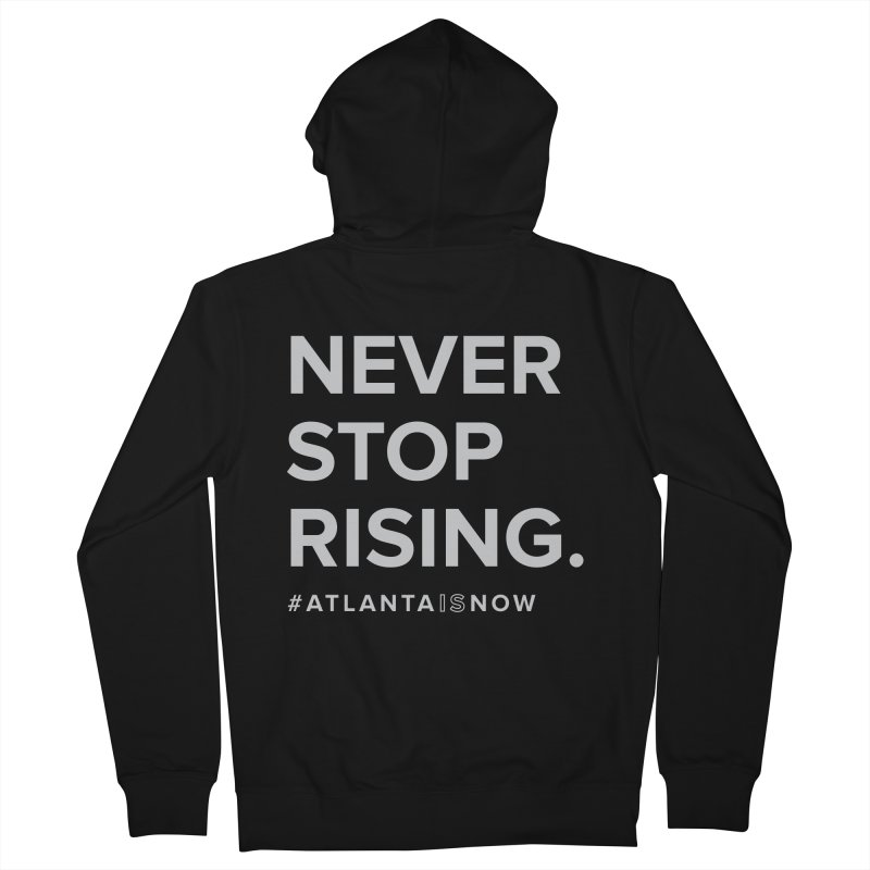 Never Stop Rising. Men's French Terry Zip-Up Hoody by ATLBrandBox's Artist Shop