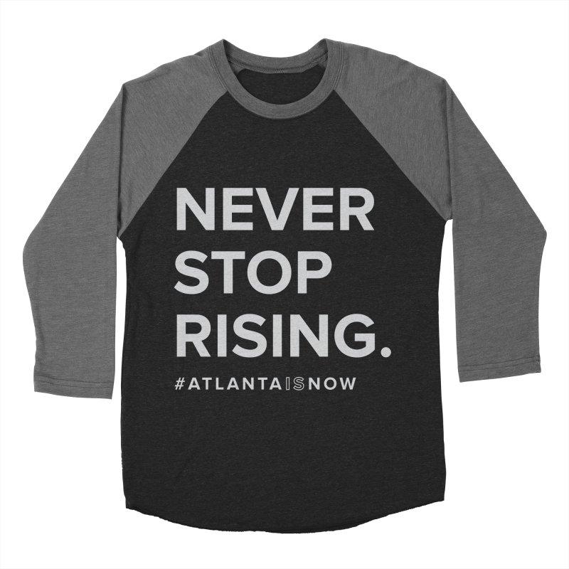 Never Stop Rising. Women's Baseball Triblend Longsleeve T-Shirt by ATLBrandBox's Artist Shop