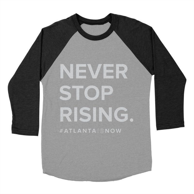 Never Stop Rising. Men's Baseball Triblend Longsleeve T-Shirt by ATLBrandBox's Artist Shop