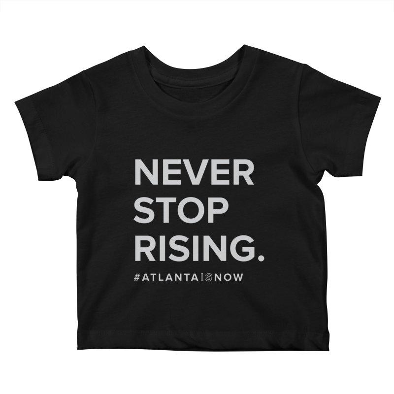 Never Stop Rising. Kids Baby T-Shirt by ATLBrandBox's Artist Shop