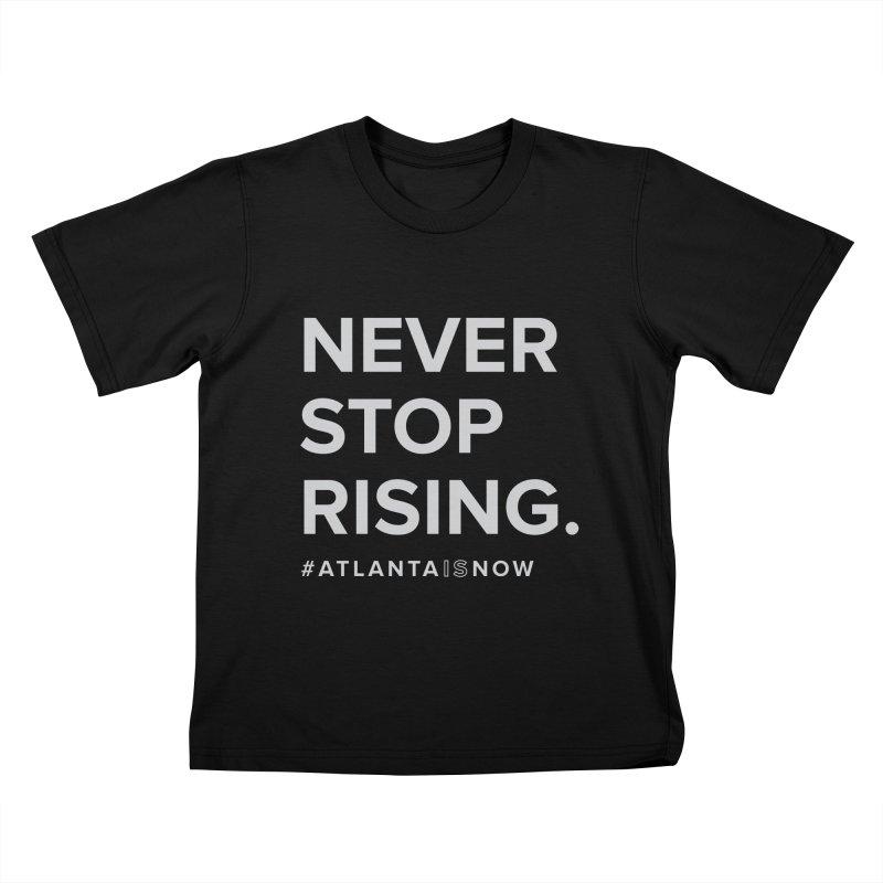 Never Stop Rising. Kids T-Shirt by ATLBrandBox's Artist Shop