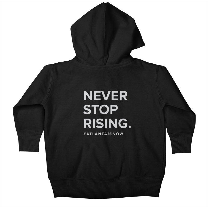 Never Stop Rising. Kids Baby Zip-Up Hoody by ATLBrandBox's Artist Shop