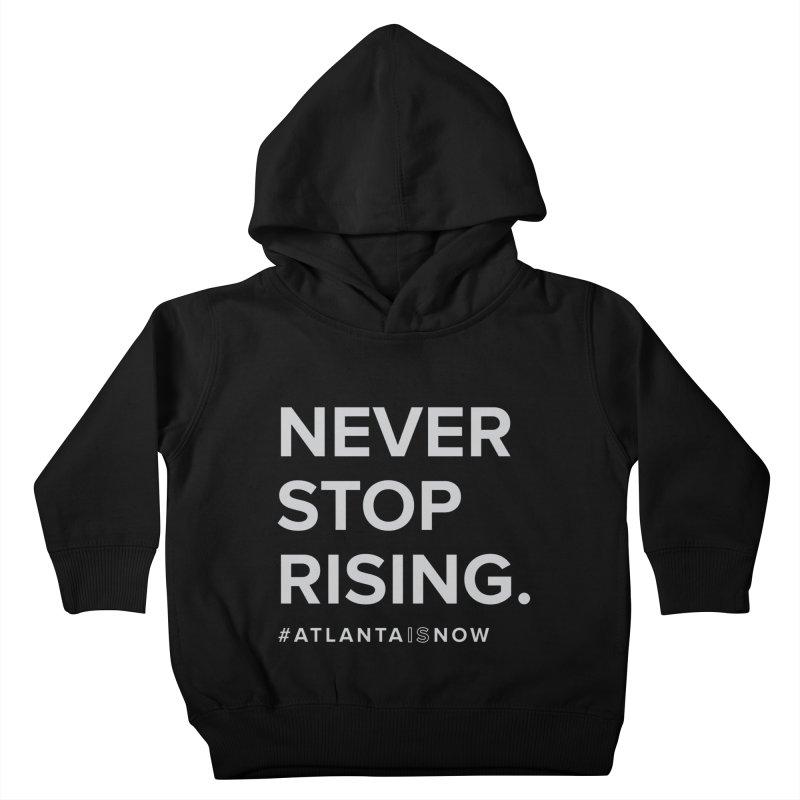 Never Stop Rising. Kids Toddler Pullover Hoody by ATLBrandBox's Artist Shop
