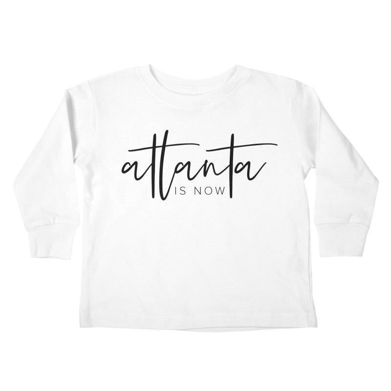 Atlanta Is Now Kids Toddler Longsleeve T-Shirt by ATLBrandBox's Artist Shop