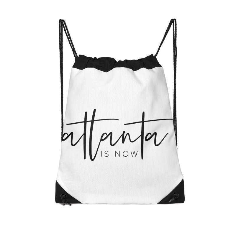 Atlanta Is Now Accessories Drawstring Bag Bag by ATLBrandBox's Artist Shop