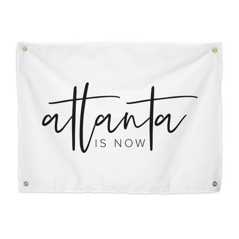 Atlanta Is Now Home Tapestry by ATLBrandBox's Artist Shop