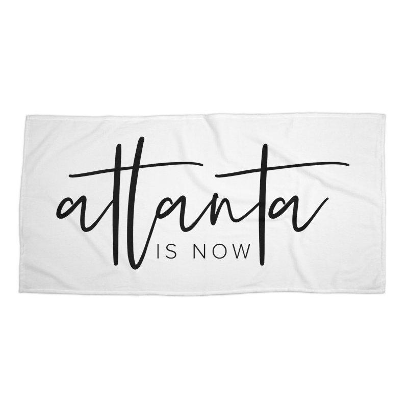 Atlanta Is Now Accessories Beach Towel by ATLBrandBox's Artist Shop