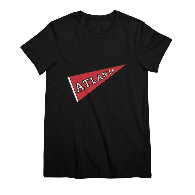 Atlanta Pennant Women's Premium T-Shirt by ATLBrandBox's Artist Shop