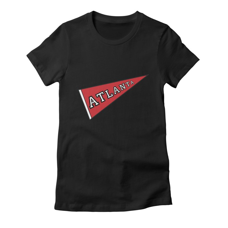 Atlanta Pennant Women's Fitted T-Shirt by ATLBrandBox's Artist Shop