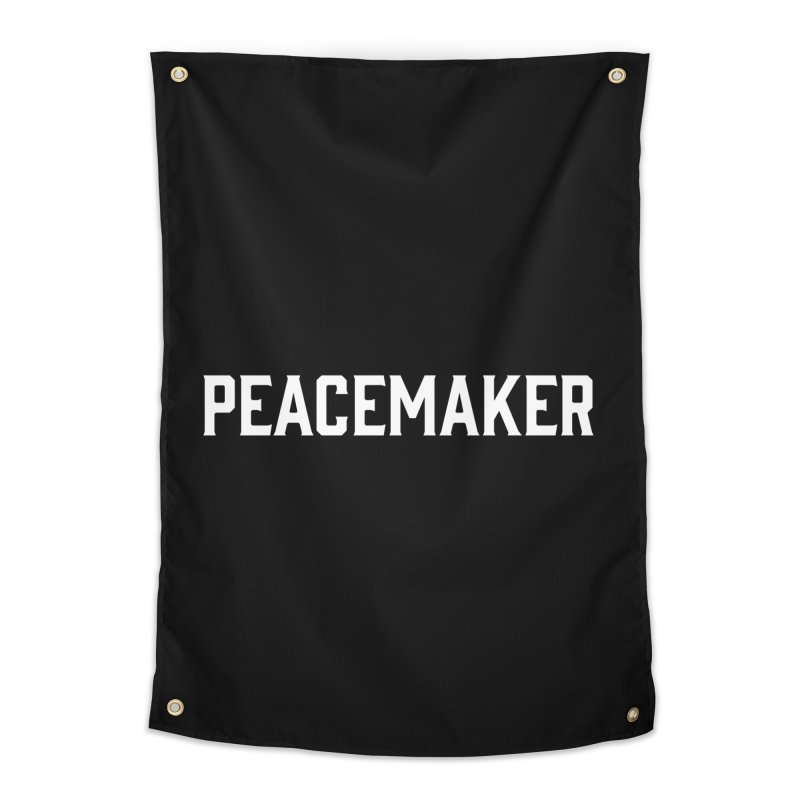 Peacemaker Home Tapestry by AVPPeaceMakers's Artist Shop