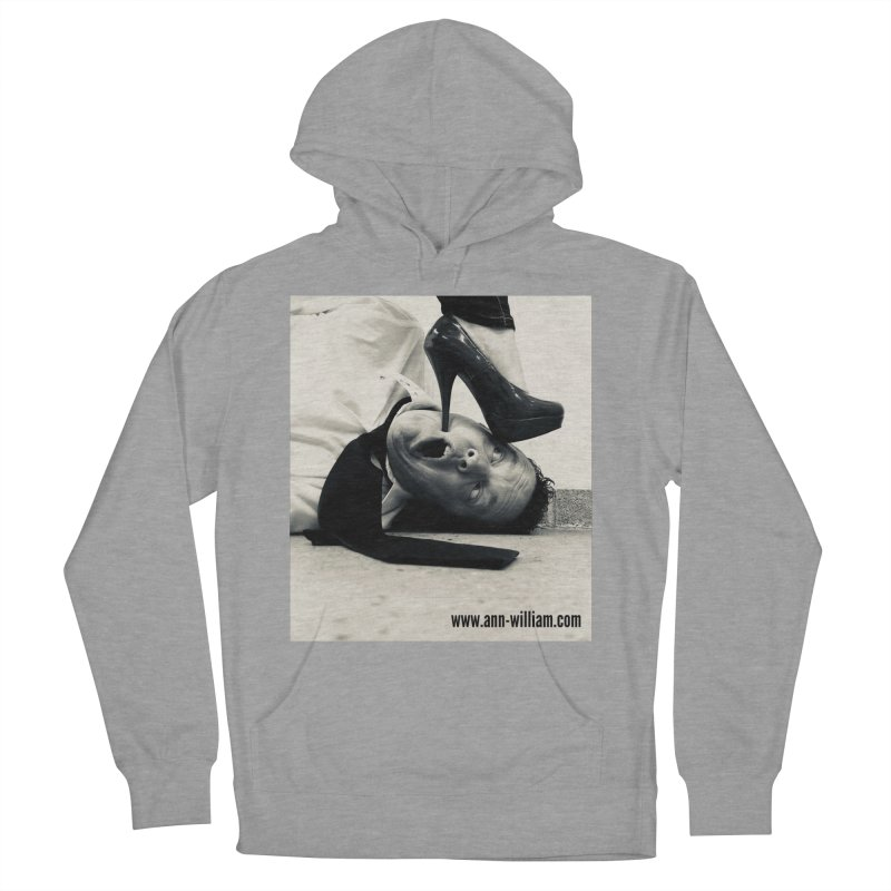 That's it Baby, Walk All Over Me... Women's Pullover Hoody by The Ann William Fiction Writer(s) Artist Shop