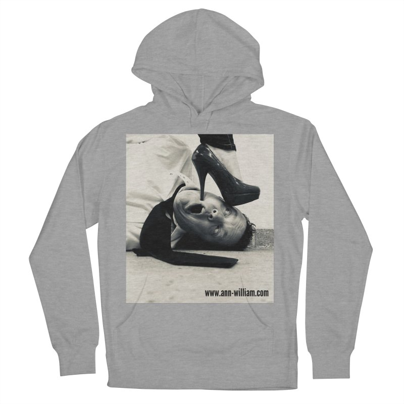 That's it Baby, Walk All Over Me... Men's French Terry Pullover Hoody by The Ann William Fiction Writer(s) Artist Shop