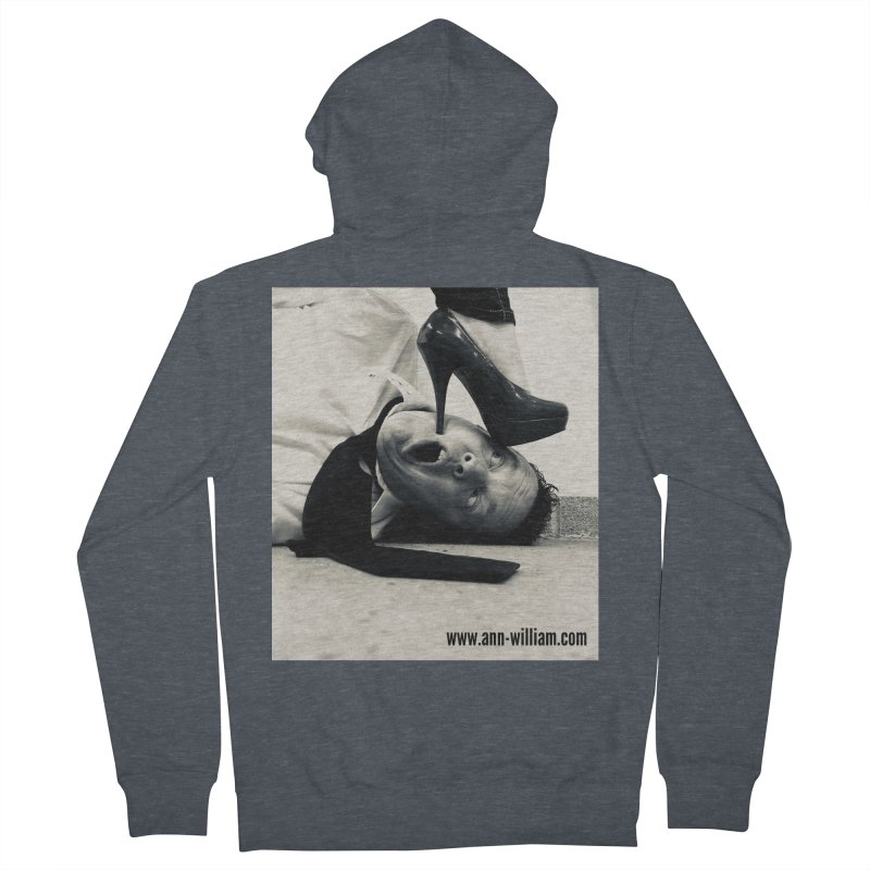 That's it Baby, Walk All Over Me... Women's French Terry Zip-Up Hoody by The Ann William Fiction Writer(s) Artist Shop