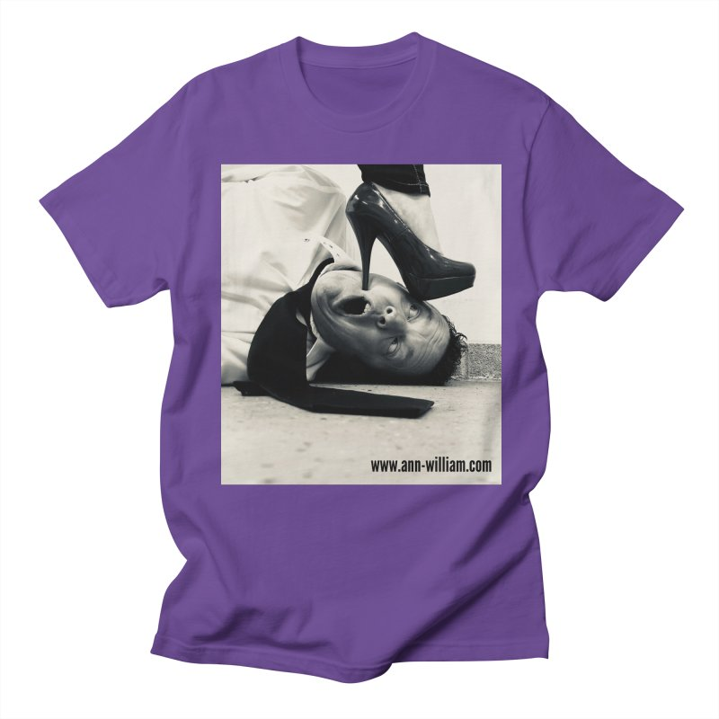 That's it Baby, Walk All Over Me... Women's Regular Unisex T-Shirt by The Ann William Fiction Writer(s) Artist Shop