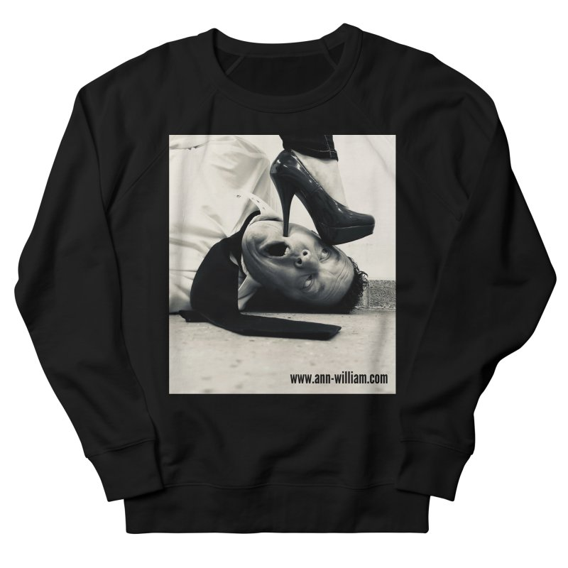 That's it Baby, Walk All Over Me... Women's French Terry Sweatshirt by The Ann William Fiction Writer(s) Artist Shop