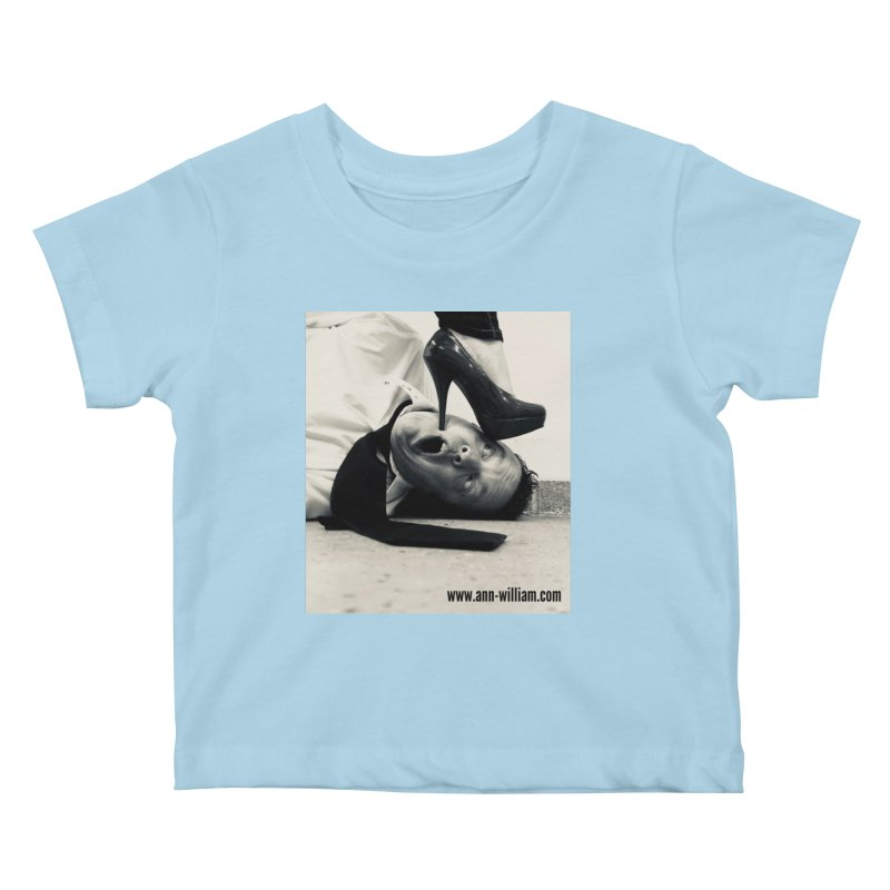 That's it Baby, Walk All Over Me... Kids Baby T-Shirt by The Ann William Fiction Writer(s) Artist Shop