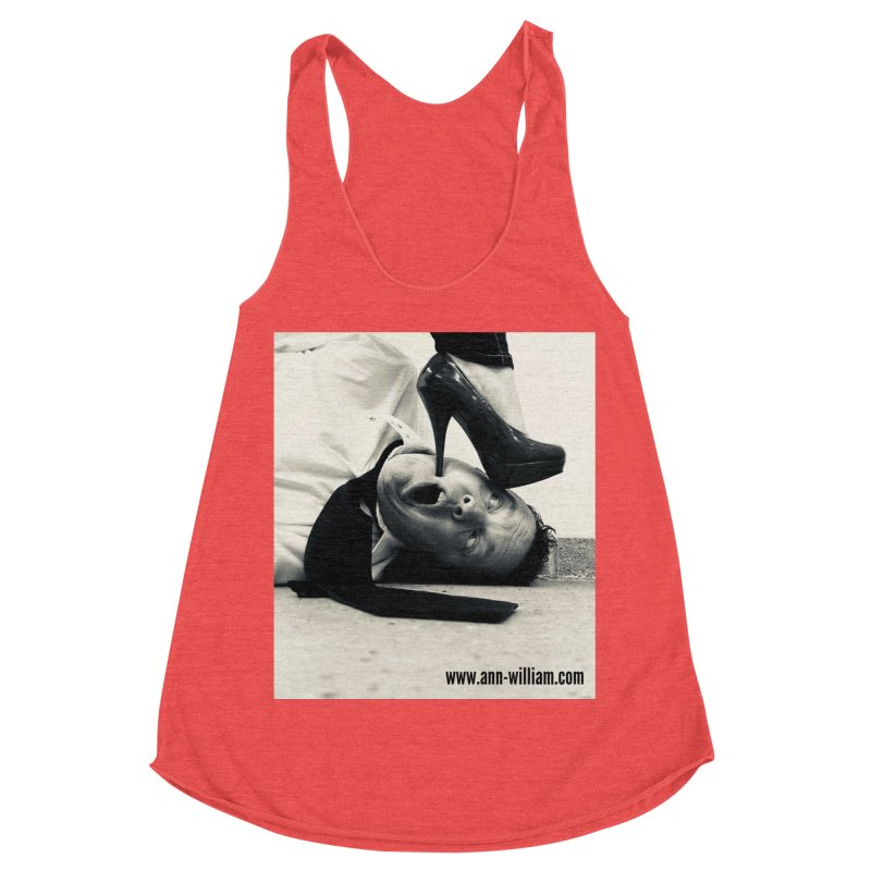 That's it Baby, Walk All Over Me... Women's Tank by The Ann William Fiction Writer(s) Artist Shop