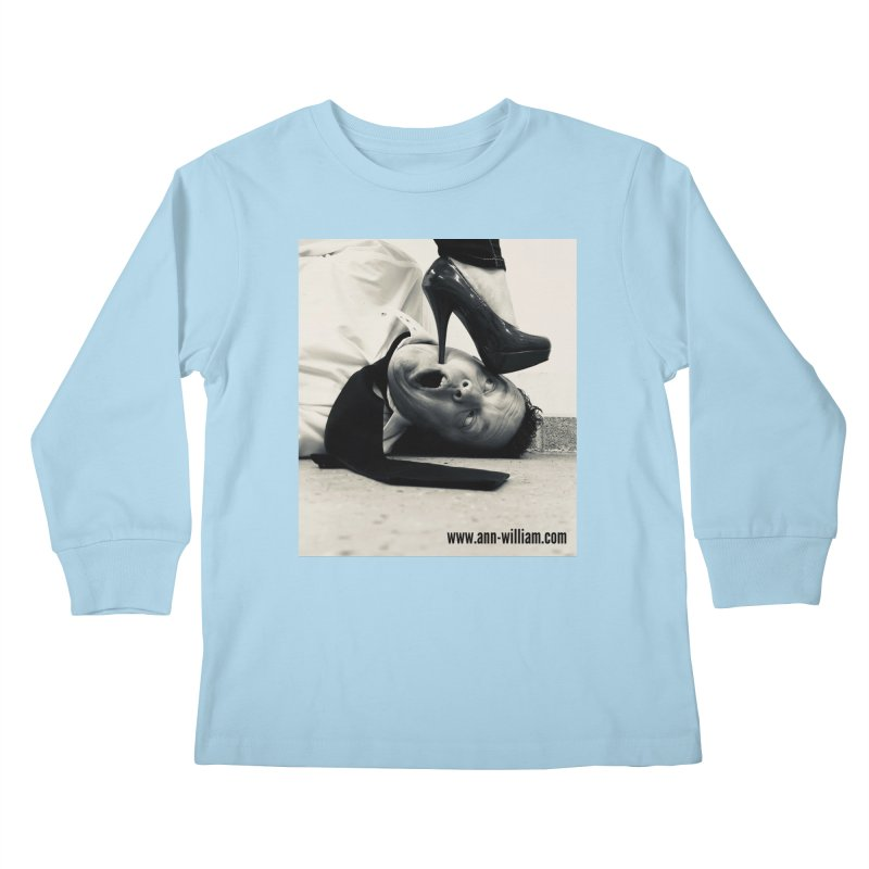 That's it Baby, Walk All Over Me... Kids Longsleeve T-Shirt by The Ann William Fiction Writer(s) Artist Shop