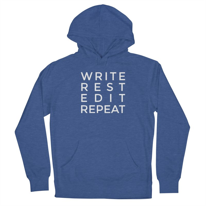 Write Rest Edit Repeat Women's Pullover Hoody by Shop As You Wish Publishing