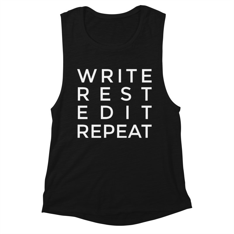 Write Rest Edit Repeat Women's Tank by Shop As You Wish Publishing