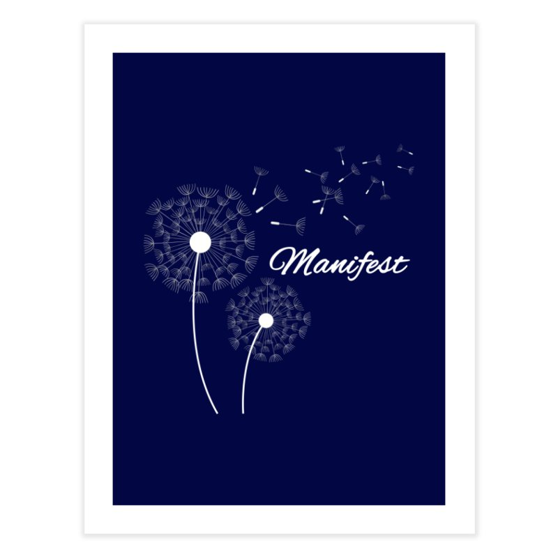 Manifest Blue Accessories Home Fine Art Print by Shop As You Wish Publishing