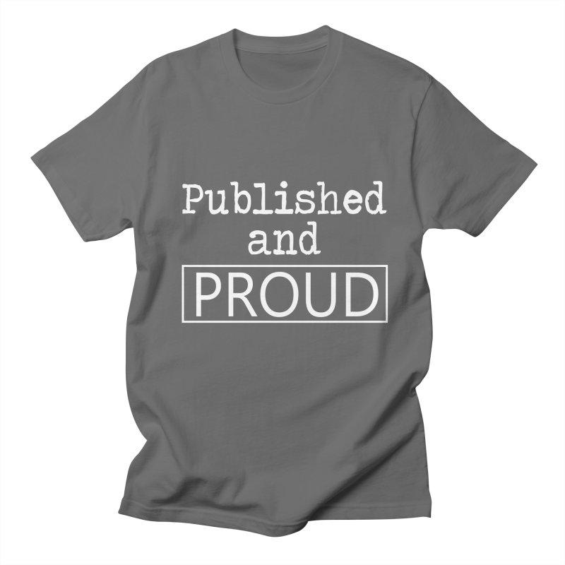 Published And Proud Women's T-Shirt by Shop As You Wish Publishing