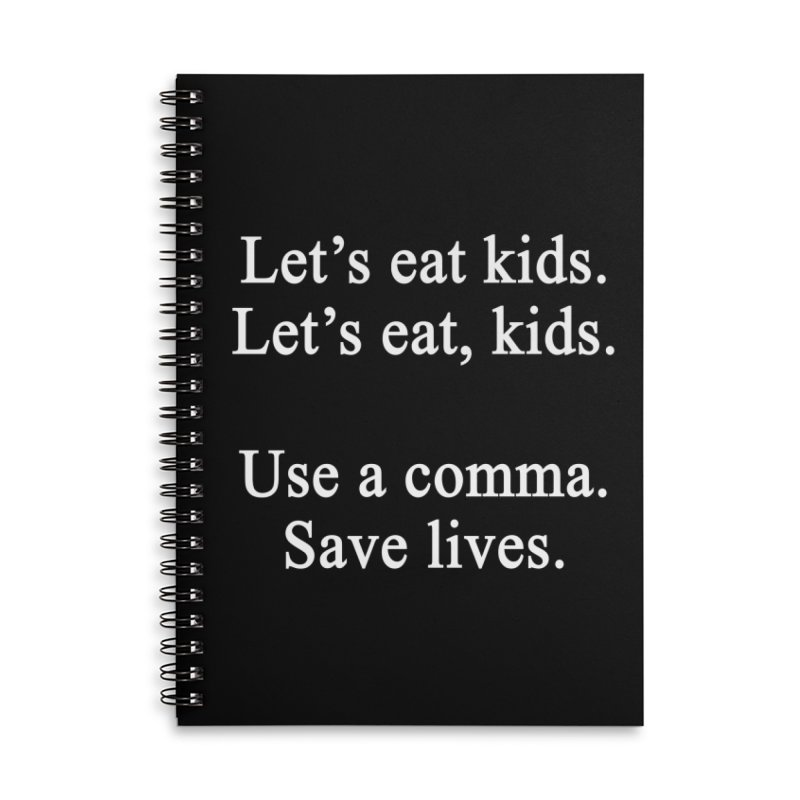 Commas Save Lives Accessories Notebook by Shop As You Wish Publishing