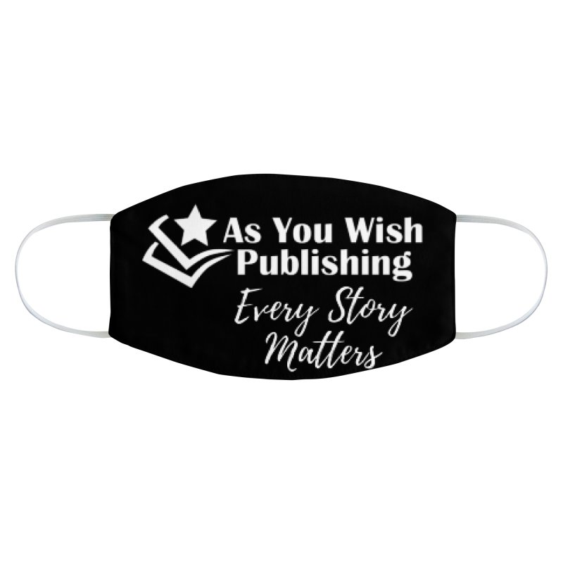 Every Story Matters Wht Accessories Face Mask by Shop As You Wish Publishing
