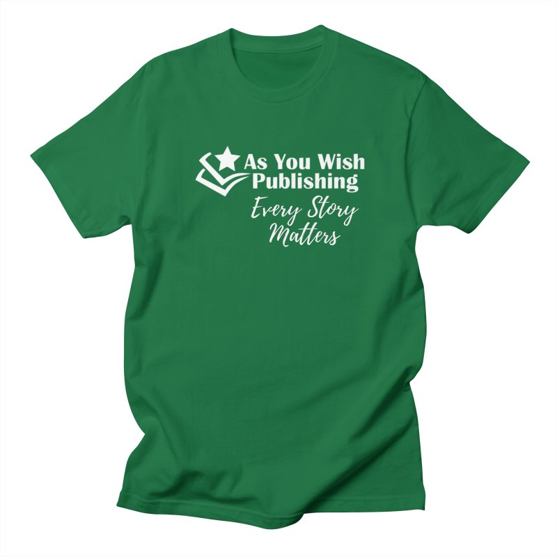 Every Story Matters Wht Men's T-Shirt by Shop As You Wish Publishing