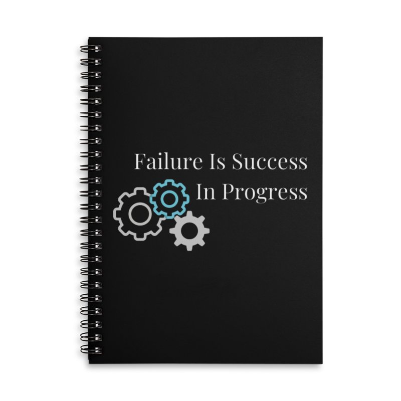 Failure Is Success In Progress Accessories Notebook by Shop As You Wish Publishing