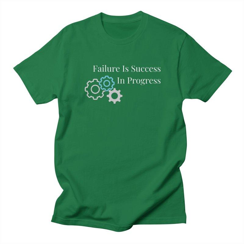 Failure Is Success In Progress Men's T-Shirt by Shop As You Wish Publishing