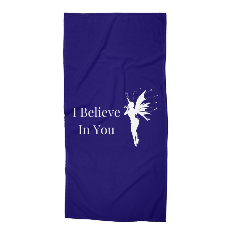 I Believe In You Accessories Beach Towel by Shop As You Wish Publishing