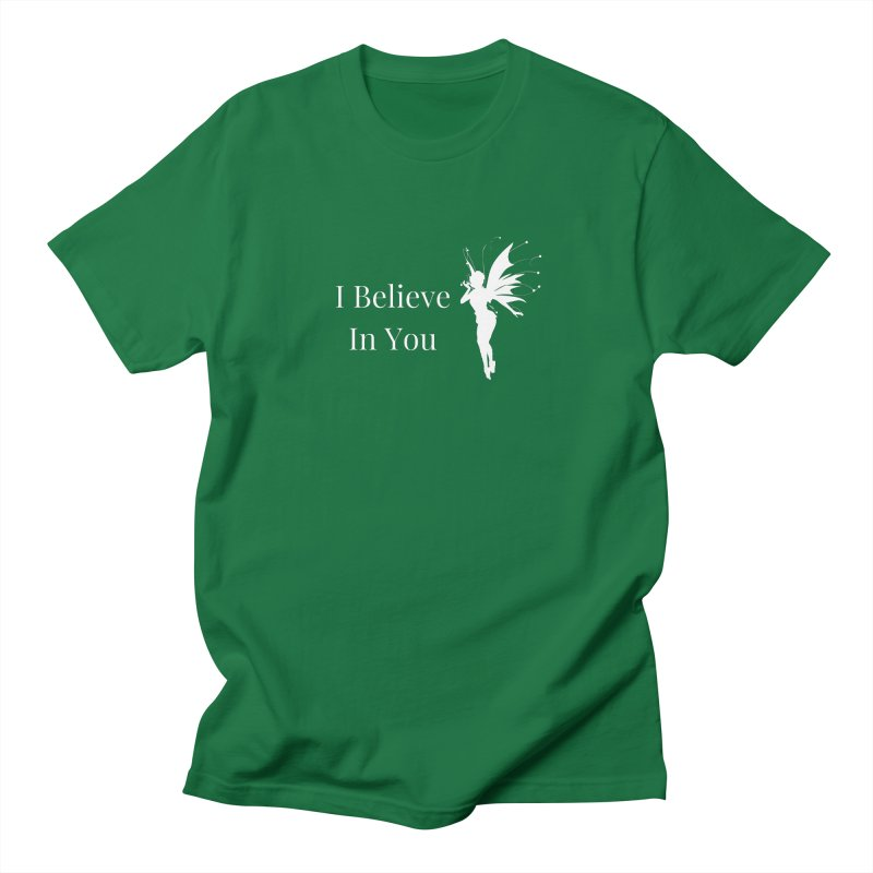 I Believe In You Men's T-Shirt by Shop As You Wish Publishing