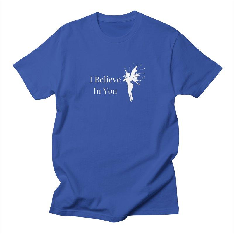 I Believe In You Men's T-Shirt by Shop As You Wish Publishing