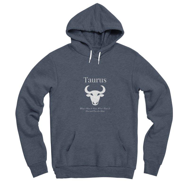 Taurus Men's Pullover Hoody by Shop As You Wish Publishing