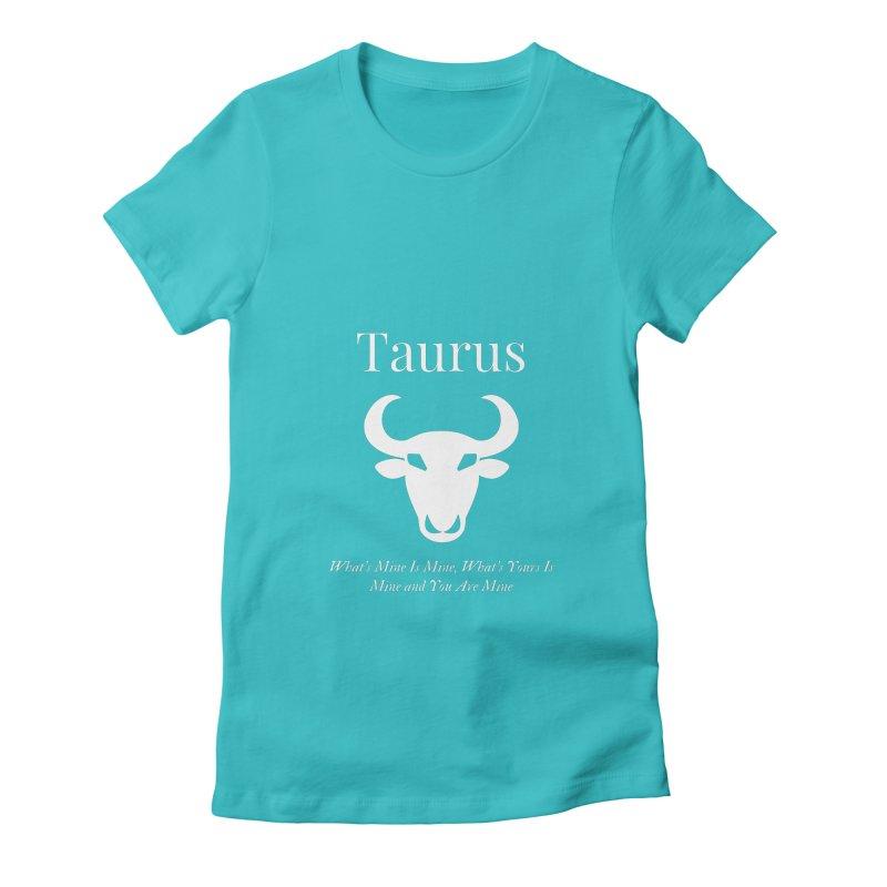 Taurus Women's T-Shirt by Shop As You Wish Publishing